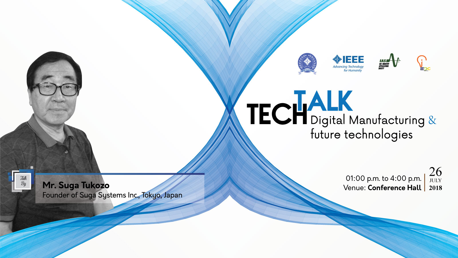 Tech Talk | Digital Manufacturing & Future Technologies